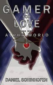 Gamer For Love Alpha World Book 8