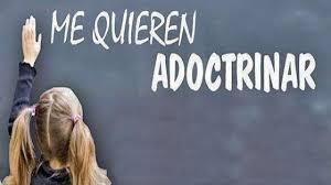 ADOCTRINAR NO ES EDUCAR por Antonio Montero Alcaide