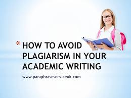 how to avoid plagiarism in your academic writing