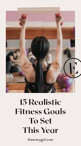 15 realistic fitness goals to set this