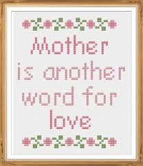 Another Word For Pattern Inspiration Mother Is Another Word For Love CrossStitch