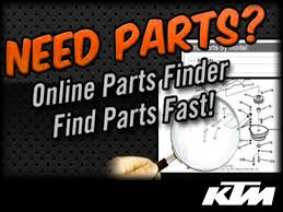 ktm parts up to % off freight open days week ktm part finder