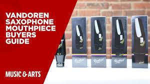 Vandoren Saxophone Mouthpiece Buyers Guide