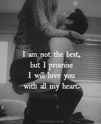 Love Couple Quotes Simple I Am Not The Best Love Quotes Photography Love Quote Couple Cute In