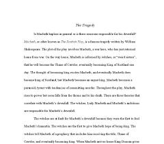 college application essay topics for macbeth downfall essay macbeth ambition essay brightkite com
