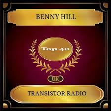 Kkbox Chart Benny Hill Transistor Radio Uk Chart Top 40 No 24 Kkbox