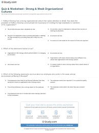 quiz worksheet strong weak organizational cultures com weak organizational cultures examples differences worksheet