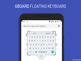 How to Activate & Use Floating Keyboard Feature in Gboard - Digicular
