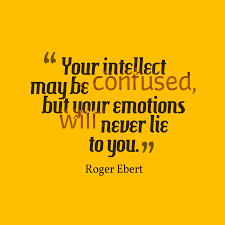 Roger Ebert Quote About Emotion