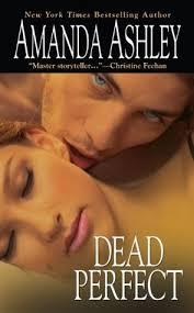 Dead Perfect by Amanda Ashley