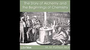 the story of alchemy and the beginnings of chemistry audio book the story of alchemy and the beginnings of chemistry audio book