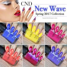 Cnd New Wave Collection Swatches Review Swatch And Learn