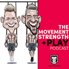 The Movement, Strength & Play Podcast
