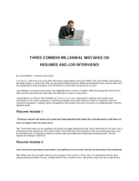 THREE COMMON MILLENNIAL MISTAKES ON RESUMES AND JOB INTERVIEWS By Jayne  Mattson / Keystone Associates Let's ...