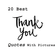 Thank You Quotes Unique 48 Best Thank You Quotes With Pictures