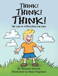 think think think the law of attraction for kids book at low s in india think think think the law of attraction for kids reviews