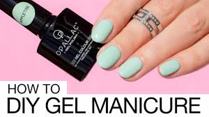 how to do gel nails at home like a pro