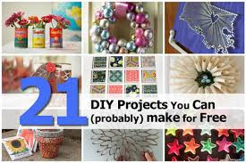 Free Diy Projects 21 Diy Projects You Can Probably Make For Free