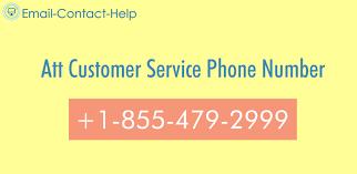 At T Customer Service Att Customer Service 1 855 479 2999 Phone Number