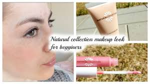 natural collection makeup look for beginners 2016