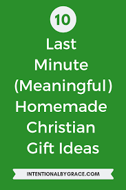 Christian Poster Ideas 10 Last Minute Meaningful Homemade Christian Gift Ideas