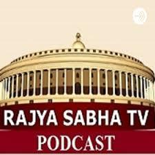 Rajya Sabha TV PODCAST