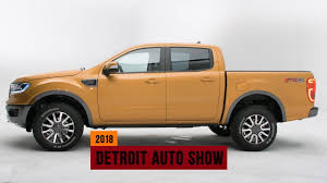 2019 Ford Ranger looks to capture the midsize pickup truck crown ...