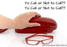 follow up interview call calling after an interview follow up phone call after an interview