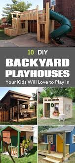 kids backyard house best of 31 free diy playhouse plans to build for your kids secret