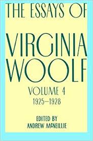 com essays of virginia woolf vol  essays of virginia woolf vol 4 1925 1928