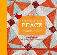 college essays college application essays how to make the world quilting for peace make the world a better place one stitch at a time