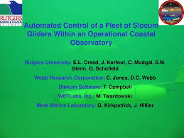 Ppt Automated Control Of A Fleet Of Slocum Gliders Within