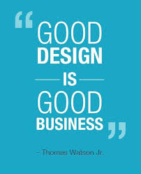 Business Quote Mesmerizing Good Design Is Good Business Picture Quotes
