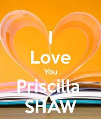 I Love You Priscilla SHAW Poster | kieren | Keep Calm-o-Matic