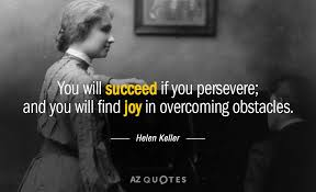 Helen Keller Quotes Enchanting Helen Keller Quote You Will Succeed If You Persevere And You Will