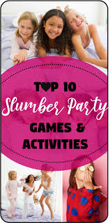 top slumber party games for an