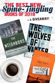 the best new spine tingling books of 2018 a giveaway