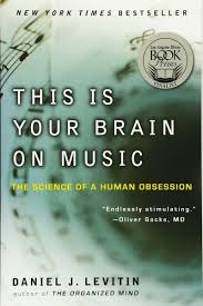 This Is Your Brain on Music - The Science of a Human Obsession: Daniel J.  Levitin | Books, Books for moms, Reptilian brain