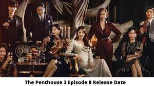 The moment seo jin is released from prison, she visits her daughter, eun byeol, but eun byeol avoids her. The Penthouse 3 Episode 8 Release Date And Time Countdown When Is It Coming Out