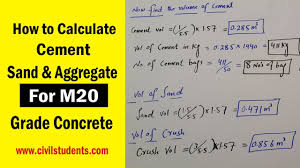 How To Calculate Cement Sand And Aggregate For M20 Concrete