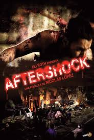 aftershock review movie poster for aftershock 2013