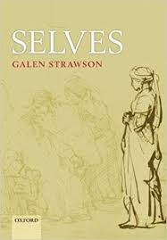 com selves an essay in revisionary metaphysics  com selves an essay in revisionary metaphysics 9780199693108 galen strawson books