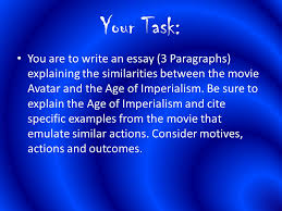 avatar imperialism essay ppt  avatar imperialism essay 2 your