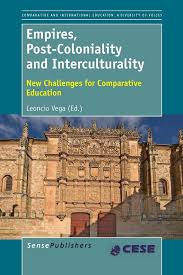 empires post coloniality and interculturality new challenges   empires post coloniality and interculturality