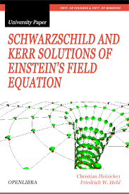 schwarzschild and kerr solutions of einstein s field equation