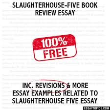 five book review essay slaughterhouse five book review essay