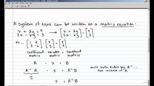 3 8 solving systems of equations using inverse matrices you