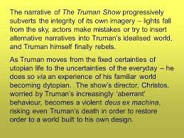 metaphorical imagery utopian and dystopian faces of the everyday the narrative of the truman show progressively subverts the integrity of its own imagery lights