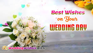 Marriage Wishes Quotes Best Wishes On Your Wedding Day WeddingWishesPics 70