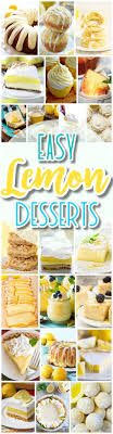 the best easy lemon desserts and treats recipes perfect for easter mother s day brunch